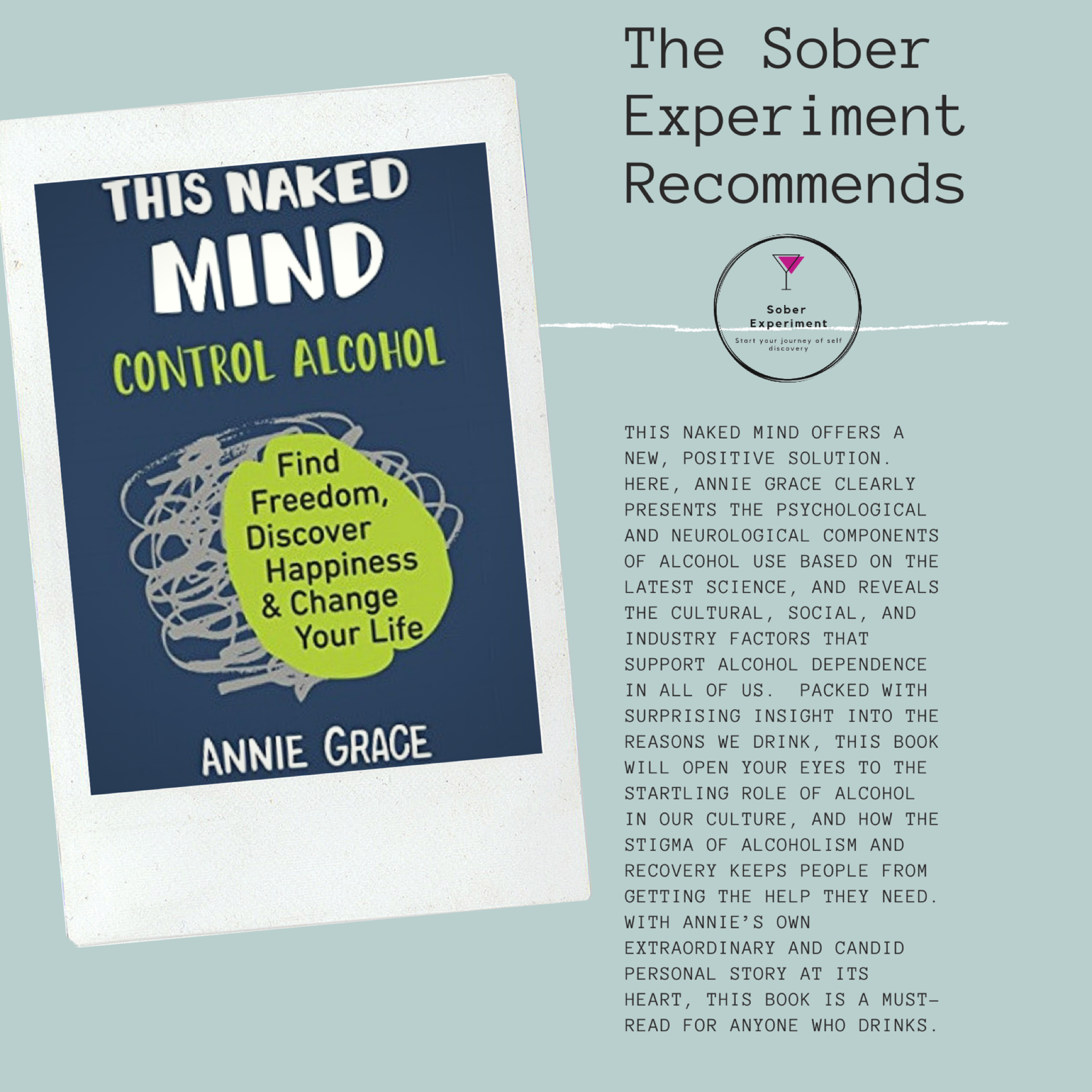 The Sober Experiment Recommends This Naked Mind by Annie Grace