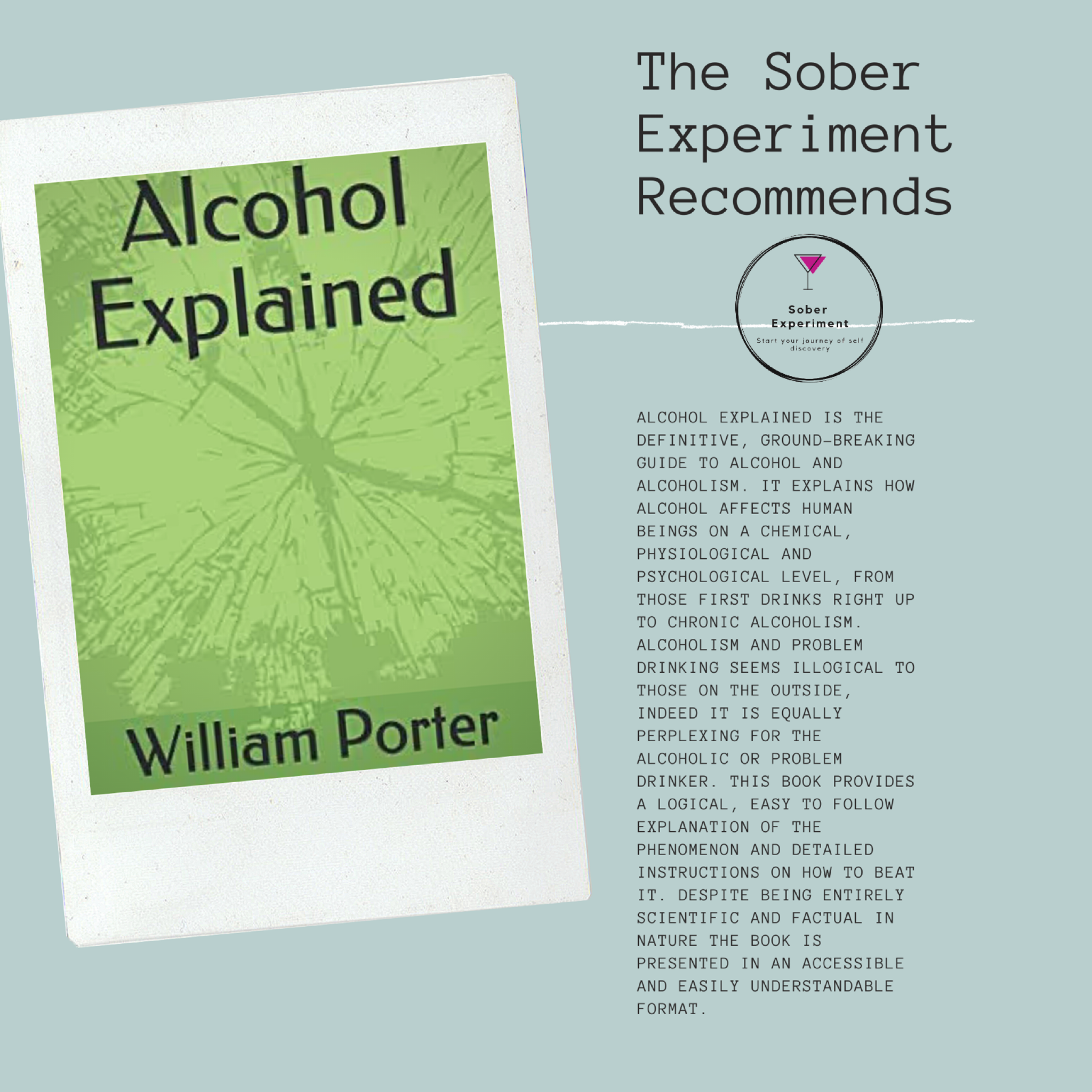 The Sober Experiment Recommends Alcohol Explained by William Porter